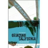 Grinding California