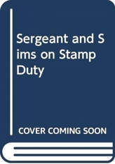 Sergeant and Sims on Stamp Duty