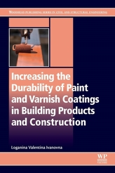 Increasing the Durability of Paint and Varnish Coatings in Building Products and Construction