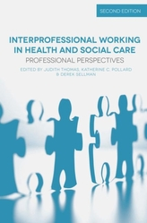 Interprofessional Working in Health and Social Care