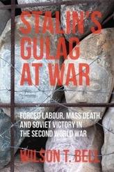 Stalin's Gulag at War