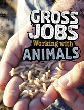 Gross Jobs Working with Animals
