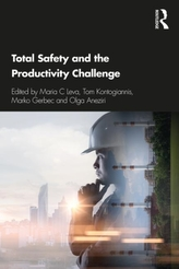 Total Safety and the Productivity Challenge