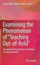 Examining the Phenomenon of Teaching Out-of-field
