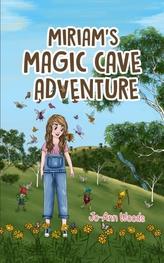 Miriam's Magic Cave Adventure