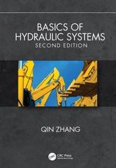 Basics of Hydraulic Systems, Second Edition