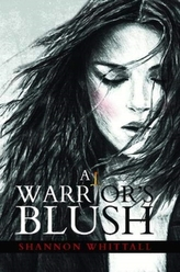 A Warrior's Blush
