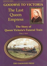 Goodbye to Victoria the Last Queen Empress