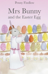 Mrs Bunny and the Easter Egg
