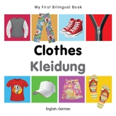 My First Bilingual Book - Clothes - English-russian
