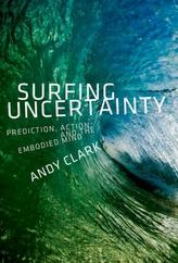 Surfing Uncertainty