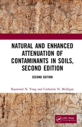 Natural and Enhanced Attenuation of Contaminants in Soils, Second Edition