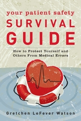 Your Patient Safety Survival Guide