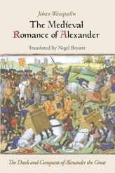The Medieval Romance of Alexander