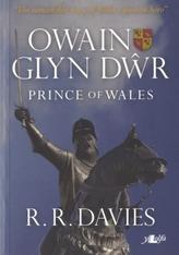 Owain Glyn Dwr - Prince of Wales