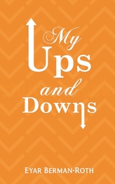 My Ups and Downs