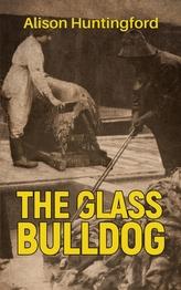 The Glass Bulldog