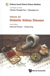 Evidence-based Clinical Chinese Medicine - Volume 10: Diabetic Kidney Disease