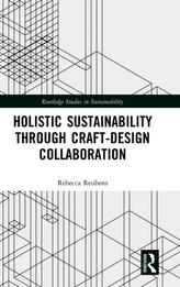 Holistic Sustainability Through Craft-Design Collaboration