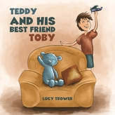 Teddy and his Best Friend Toby