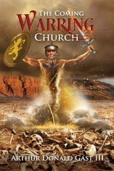 The Coming Warring Church