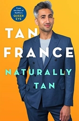 NATURALLY TAN:LOVE,FAMILY,AND WHAT I WOR