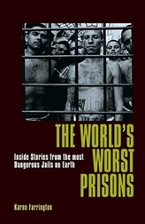 The World's Worst Prisons