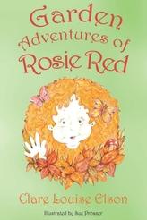Garden Adventures of Rosie Red