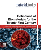 Definitions of Biomaterials for the Twenty-First Century