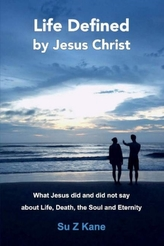 Life Defined By Jesus Christ