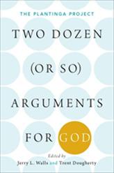Two Dozen (or so) Arguments for God