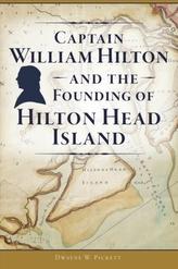 CAPTAIN WILLIAM HILTON & THE FOUNDING OF
