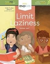 LIMIT LAZINESS