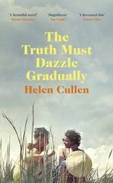 The Truth Must Dazzle Gradually