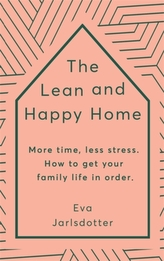 The Lean and Happy Home