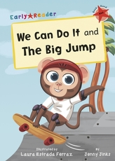We Can Do It and The Big Jump