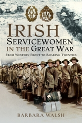 Irish Servicewomen in the Great War