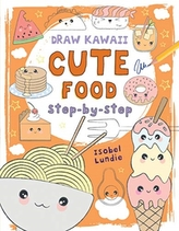 Draw Kawaii: Cute Food