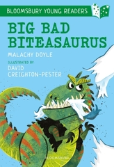 Big Bad Biteasaurus: A Bloomsbury Young Reader