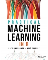 Practical Machine Learning in R