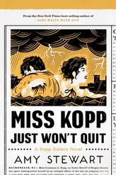 Miss Kopp Just Won\'t Quit