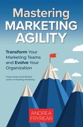 Mastering Marketing Agility