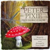 Peter Pixie Visits the Rescue Centre