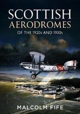 Scottish Aerodromes of the 1920s and 1930s