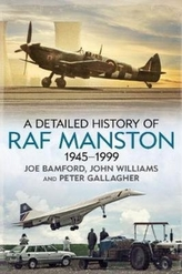 A Detailed History of RAF Manston 1945-1999