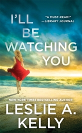 I\'ll Be Watching You (previously published as Watching You)