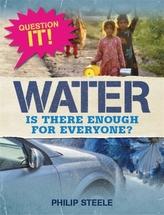 Question It!: Water