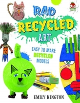 Rad Recycled Art - Wild Art