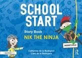 School Start Storybooks: Nik the Ninja