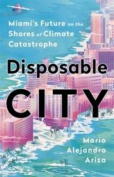 Disposable City